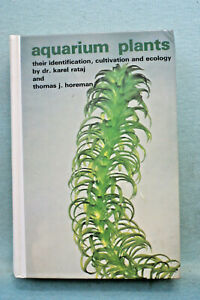 Aquarium Plants - Identification, Cultivation & Ecology - Karel Rataj - HB