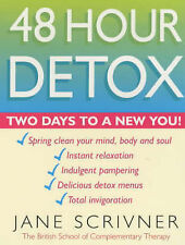 48 Hour Detox: Two days to a new you!, Scrivner, Jane, 0749923628, Very Good Boo