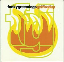 Funky Green Dogs - Get Fired Up (CD 1997) NEW