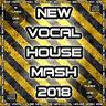 New Vocal House Mash CD NEW DJ MIX 2018 DANCE HOUSE CLUB DEEP BASSLINE REMIXES