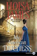 My American Duchess by Eloisa James (2016, Paperback, Large Type)