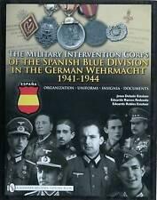 MILITARY INTERVENTION CORPS OF THE SPANI: Organization-uniforms-insignia-documen