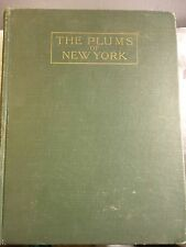 Rare Book, Great Condition. THE PLUMS OF NEW YORK by U. P. Hedrick 1908