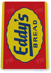 TIN SIGN Eddy's Bread Metal Décor Wall Art Kitchen Farm Store A353