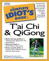 The Complete Idiot's Guide: Tai Chi and Qigong by Bill Douglas (2003, Paperback)