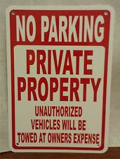 "No Parking Private Property Unauthorized Towed 12""x18"" Sign Bubba's Tees NPD01"