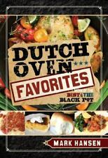 Dutch Oven Favorites~More of the Best of the Black Pot Book by Hansen~80 Recipes