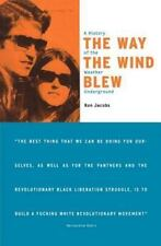 The Way the Wind Blew: A History of the Weather Underground (Haymarket-ExLibrary