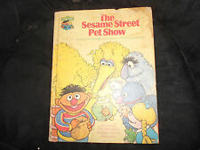 The Sesame Street Pet Show, vintage hb, 1980 CTW, fair cond.