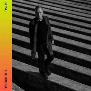 Sting - The Bridge (NEW CD) PREORDER 19/11/21