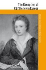 The Reception of P. B. Shelley in Europe (2015, Paperback)