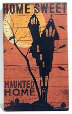 """Primitives by Kathy Halloween Sign Home Sweet Haunted Home Box 18"""""""