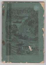 [Farrar]. The Androscoggin Lakes, Illustrated. Boston, 1887.