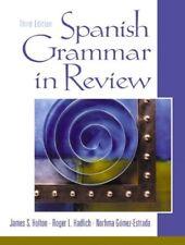 Spanish Grammar in Review by Roger L. Hadlich, Norhma Gómez-Estrada and James...