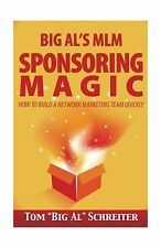 Big Al's MLM Sponsoring Magic: How to Build a Network Marketing... Free Shipping