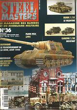 STEEL MASTERS N° 36 DERNIER PANZER / VALENTINE / BROCKWAY / BELGIQUE 40 / LVTP 5