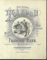 Franz Behr, TOI SEUL !,  übergroße, alte Noten