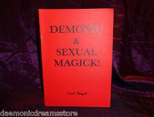 DEMONIC & SEXUAL MAGICK Carl Nagel Finbarr Occult Grimoire Black Satanic Magic