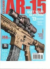 GUNS & AMMO, AR-15  QUIT YOUR GLITCHIN    ISSUE, 2016