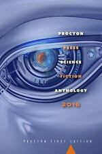 Procyon Science Fiction Anthology 2016: By Authors, Multiple