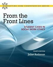 From the Front Lines: Student Cases in Social Work Ethics (4th Edition)