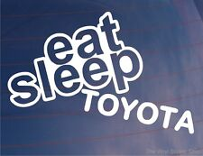 EAT SLEEP TOYOTA Funny EURO JDM Car/Window/Bumper/Laptop Sticker/Decal