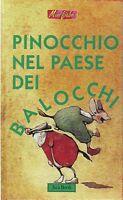 Pinocchio nel paese dei balocchi - Antonio Tarzia - Libro nuovo in offerta!