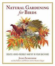 Natural Gardening for Birds: Create a Bird-Friendly Habitat in Your Backyard (Pa