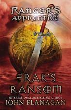Ranger's Apprentice #7: Erak's Ransom by John Flanagan (2011, Paperback)