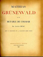 Mathias Grunewald Retable Colmar L. Reaud Ed Shepherd-Return 1920 1000 ex