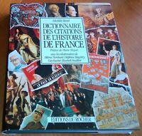 DICTIONNAIRE DES CITATIONS DE L'HISTOIRE DE FRANCE. Politique philosophie