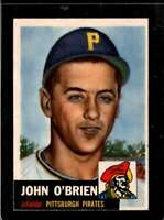1953 TOPPS #223 JOHNNY O'BRIEN EXMT+ RC ROOKIE PIRATES DP  *X00284