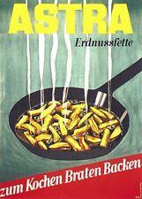Original Plakat - ASTRA Erdnussfette zum Kochen, Braten, Backen