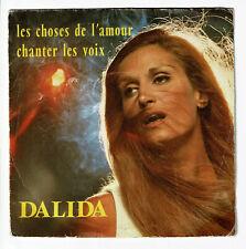 """DALIDA Disque 45T 7"""" LES CHOSES DE L'AMOUR - CHANTER LES VOIX -SONOPRESSE 45707"""