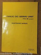 Fanuc Dc Servo Unit (For M Series) Maintenance Manual B-53265E/03_B53265E03