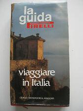 LA GUIDA PIRELLI VIAGGIARE IN ITALIA - 1990