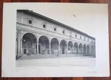 Stampa 1913 FIRENZE OSPEDALE DEGLI INNOCENTI Brunelleschi 51 x 36  Architettura