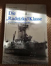 """Die """"Radetzky""""-Klasse: Osterreich-Ungarns letzte Vor-Dreadnoughts"""