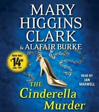 The Cinderella Murder by Mary Higgins Clark, Alafair Burke (CD-Audio, 2015)
