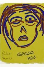 Espelho Meu by Pedro Ramos (2013, Paperback)