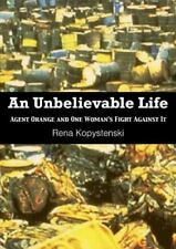 An Unbelievable Life: Agent Orange and One Woman's Fight Against It-ExLibrary