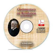 Bible Commentary on Revelation, E W Bullinger, Christian Scripture PDF CD H12