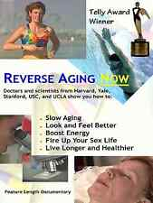 Reverse Aging Now (DVD) with scientists from Harvard, Yale, Stanford, USC & UCLA