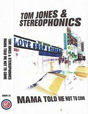 TOM JONES & STEREOPHONICS MAMA TOLD ME NOT TO COME CASSETTE SINGLE JAMES TAYLOR