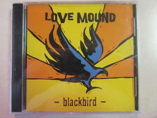 LOVE MOUND BLACKBIRD 12 SONG 2005 CD AKIN TO ZZ TOP W/CHRIS CORNELL VOCAL STYLE