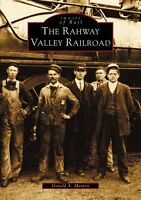 The Rahway Valley Railroad [Images of Rail] [NJ] [Arcadia Publishing]