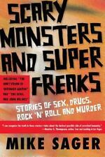 Scary Monsters and Super Freaks: Stories of Sex, Drugs, Rock 'N' Roll and Murde