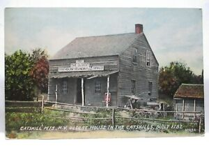 1912 POSTCARD OLDEST HOUSE IN THE CATSKILLS, BUILT 1787 W/ SIGN TURLTON NY CANCE