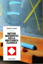 Arnold METODI MATEMATICI  DELLA MECCANICA CLASSICA editori riuniti