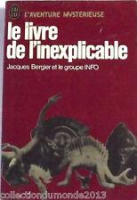 Le Livre de l'inexplicable par J. BERGIER & LE GROUPE INFO ésotérisme